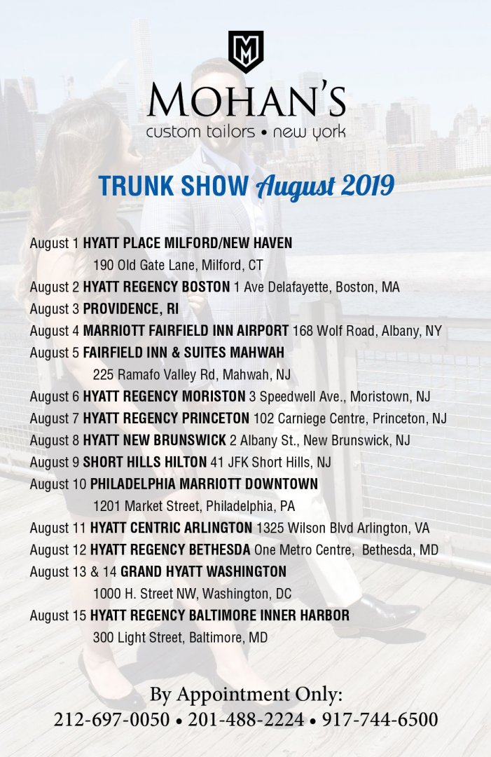 Mohan's August 2019 Trunk Show Schedule